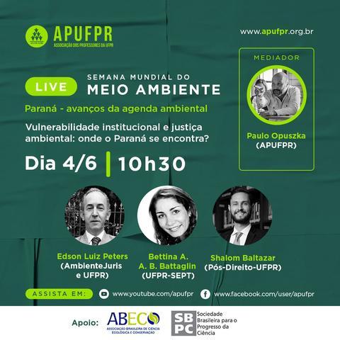 Na Semana Mundial do Meio Ambiente, Edson Peters participa de Live da APUFPR