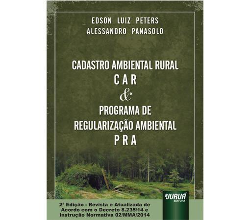 Cadastro Ambiental Rural (CAR) & Programa de Regularização Ambiental (PRA)