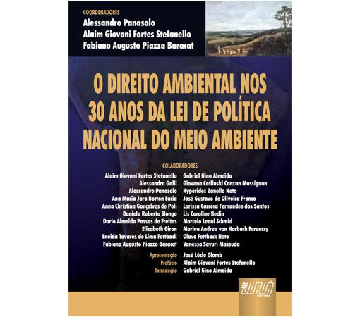 O Direito Ambiental nos Trinta Anos da Lei de Política Nacional do Meio Ambiente